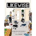 LIKEWISE: The High School Comic Chronicles of Ariel Schrag