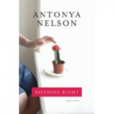 Nothing Right: Short Stories