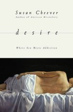DESIRE: Where Sex Meets Addiction