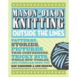 Mason-Dixon Knitting Outside the Lines