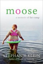 MOOSE: A Memoir  of Fat Camp