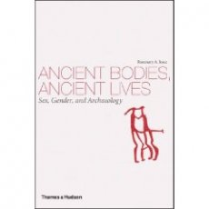 ANCIENT BODIES, ANCIENT LIVES: Sex, Gender, and Archaeology