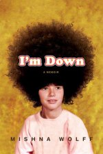 I'm Down: A Memoir