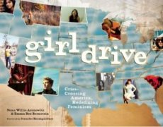 Girldrive: Criss-Crossing America, Re-defining Feminism