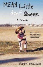 Mean Little Deaf Queer: A Memoir