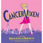 Cancer Vixen: A True Story