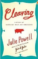 Cleaving: A Story Of Marriage, Meat, And Obsession