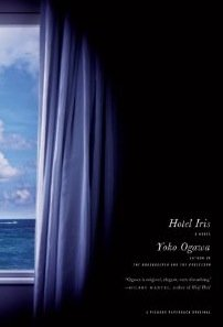 Hotel Iris: A Novel