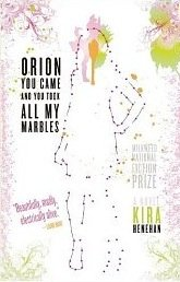 Orion You Came And You Took All My Marbles