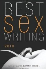 Best Sex Writing 2010