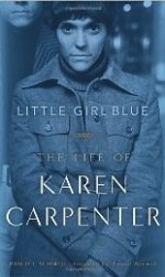 Little Girl Blue: The Life of Karen Carpenter 