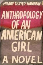 Anthropology of an American Girl: A Novel