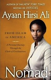 Nomad: From Islam to America: A Personal Journey Through the Clash of Civilizations