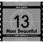 13 Most Beautiful: Songs for Andy Warhol's Screen Tests